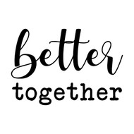"Better Together 10"" x 7"" Vinyl Decal Sticker"