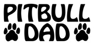 PITBULL DAD Vinyl Decal Sticker - Dog Paw Prints Pittie Amstaff Terrier