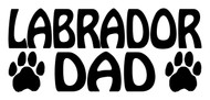 LABRADOR DAD Vinyl Decal Sticker - Dog Paw Prints Chocolate Yellow Black Lab Retriever