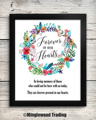 Forever in our Hearts 8x10 Art Print - Memorial Remembrance