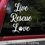 LIVE RESCUE LOVE Vinyl Sticker - Dog Cat Animal Shelter Pawprint - Die Cut Decal