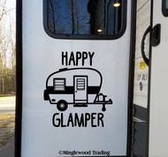 HAPPY GLAMPER Vinyl Sticker - RV Travel Trailer TT Camping 5th Wheel Glamping Die Cut Decal