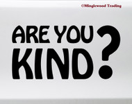 Are You Kind? Vinyl Sticker - Grateful Dead - Die Cut Decal V1