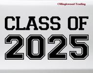 Class of 2025 Vinyl Sticker - Graduate High School College - Die Cut Decal