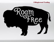 Roam Free Buffalo Vinyl Decal - Wild Bison Travel Adventure Explore Freedom - Die Cut Decal