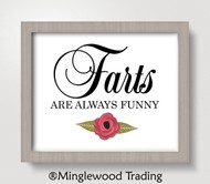 Farts Are Always Funny 8x10 Art Print - Bathroom Wall Decor Restroom
