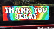 "Thank You Jerry 8"" x 2.5"" Tie Dye Die Cut Decal - The Grateful Dead Jerry Garcia"