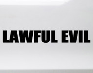 Lawful Evil Vinyl Sticker - RPG Role Playing Character Alignment V1 - Die Cut Decal