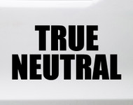 True Neutral Vinyl Sticker - RPG Role Playing Character Alignment V2 - Die Cut Decal
