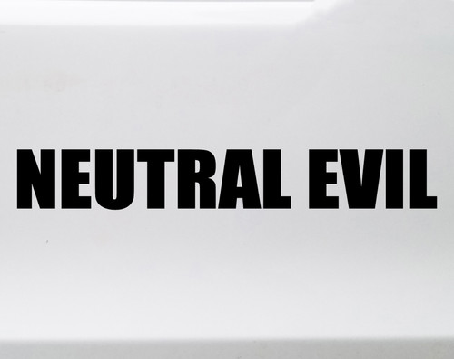 Neutral Evil Vinyl Sticker - RPG Role Playing Character Alignment V1 - Die Cut Decal