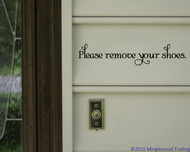 "Please Remove Your Shoes - Vinyl Decal Sticker - 11.5"" x 2.5"" (1 line)"