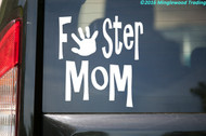 "Foster Mom - Vinyl Decal Sticker - 5"" x 5"" - Child"