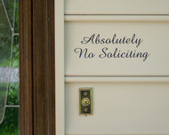 "Absolutely No Soliciting - Vinyl Decal Sticker -  Window Door Solicitation Sales 8"" x 3"""