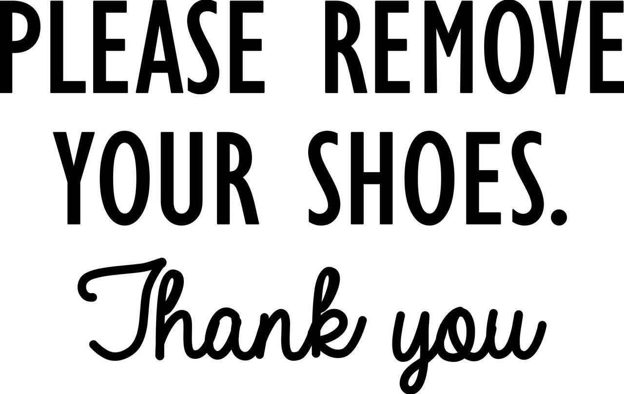 bd70b10d7ebb Please Remove Your Shoes Thank You- vinyl decal sticker Door Sign 11 ...
