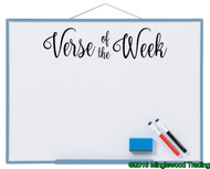 "Black custom vinyl decal of ""Verse of the Week"" applied to a whiteboard. by Minglewood Trading."