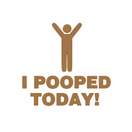 "I Pooped Today! - Vinyl Decal Sticker - 5"" x 5"""