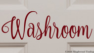 "Custom burgundy vinyl decal of ""Washroom"" by Minglewood Trading.  Applied to an interior door."