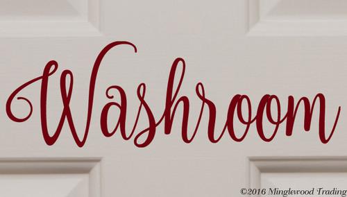 "Custom burgundy vinyl decal of ""Washroom"" by Minglewood Trading.  Applied to an interior door."