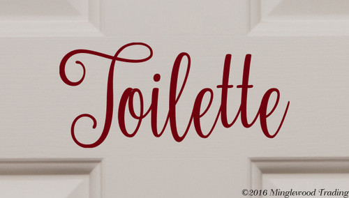 """Custom burgundy vinyl decal of """"Toilette"""" by Minglewood Trading.  Applied to an interior door."""