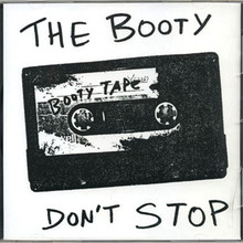 "SALE // ""The Booty Don't Stop"" - CD"