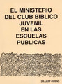 The Public School Teenage Bible Club Ministry Manual - Spanish