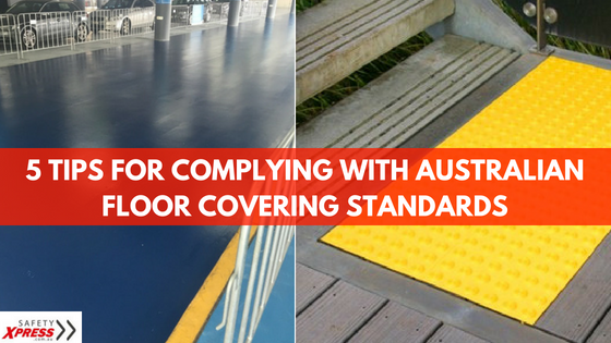 5 Tips for Complying With Australian Floor Covering Standards