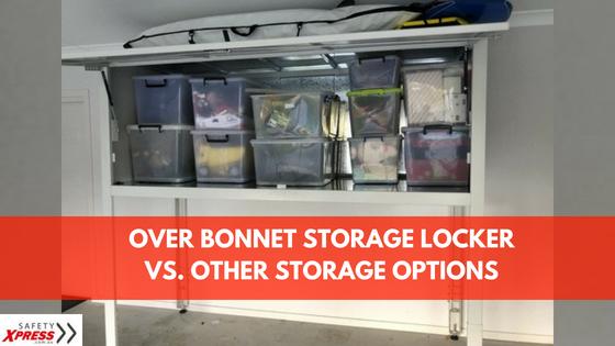 Why Over Bonnet Locker Storage Is The Best Storage Solution