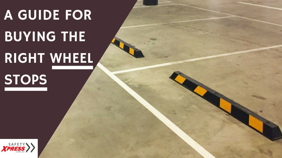 A Guide For Buying The Right Wheel Stops