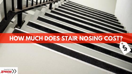Cost of Stair Nosings