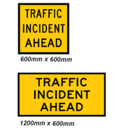 Traffic Incident Ahead Sign - 2 Sizes - Corflute