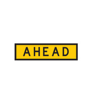 Ahead Sign - (1200mmx300mm) - Corflute