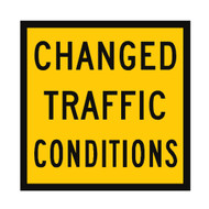 Changed Traffic Conditions - (600mmx600mm) - Corflute