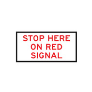 Stop Here On Red Signal - Sign (1200mmx600mm) - Corflute