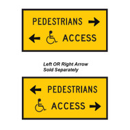 Accessible Path & Pedestrian Path Sign -  Left OR Right Arrow- (1200mmx600mm) - Corflute