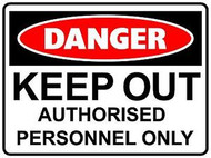 "Danger Sign ""KEEP OUT AUTHORISED PERSONAL ONLY"" (450x600MM) - Metal"
