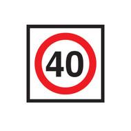 40km Speed Restriction Sign (600mmx600mm) - Corflute