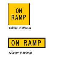 On Ramp Sign - 2 Sizes - Corflute