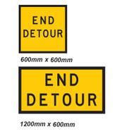 End Detour Sign - 2 Sizes - Corflute