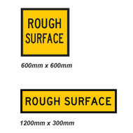 Rough Surface Sign - 2 Sizes - Corflute