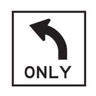All Traffic Turn Left Only Sign -  (600mmx600mm) - Corflute