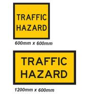 Traffic Hazard Sign - 2 Sizes - Corflute
