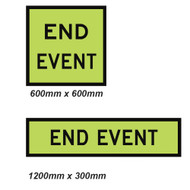 End Event Sign - 2 Sizes - Corflute