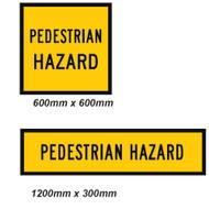Pedestrian Hazard Sign - 2 Sizes - Corflute