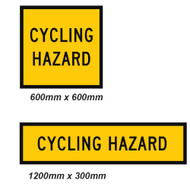 Cycling Hazard Sign - 2 Sizes - Corflute