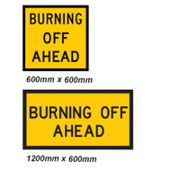 Burning Off Ahead Sign - 2 Sizes - Corflute