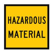 Hazardous Material Sign - (600mmx600mm) - Corflute