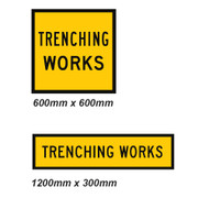 Trenching Works Sign - 2 Sizes - Corflute