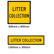 Litter Collections Sign - 2 Sizes - Corflute