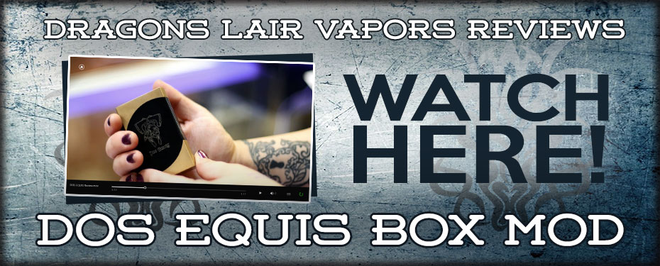 Watch our Dos Equis Box Mod Review!