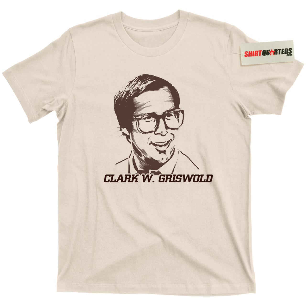 2a095b3a972 Clark W Griswold T Shirt - Shirtquarters